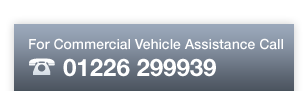 For Commercial Vehicle Assistance Call - 0800 389 6890